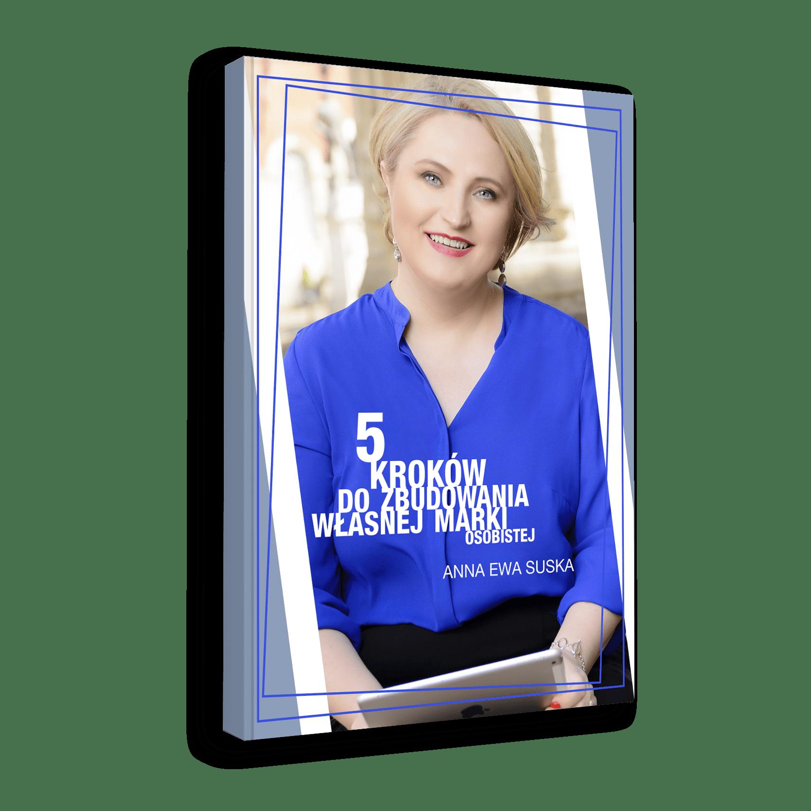 5 kroków do zbudowania własnej marki ExcellenceVale Anna Ewa Suska