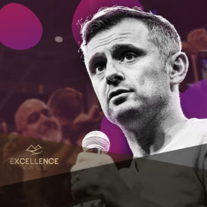 World Business Experience Gary Vaynerchuk ExcellenceVale